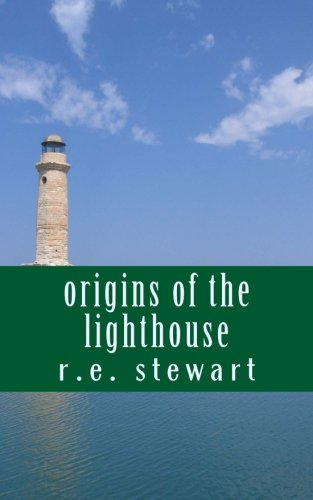 Origins of the lighthouse